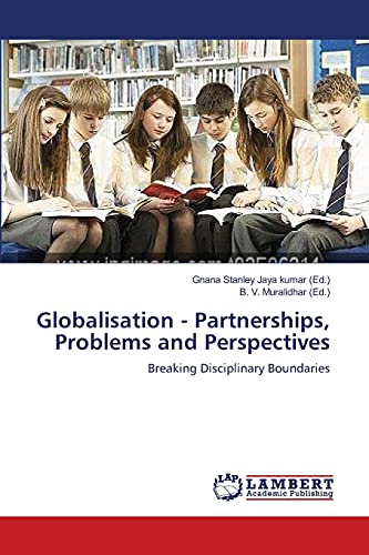 Globalisation - Partnerships, Problems and Perspectives