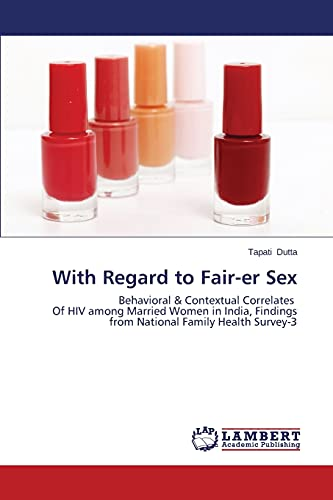 With Regard to Fair-er Sex: Behavioral &