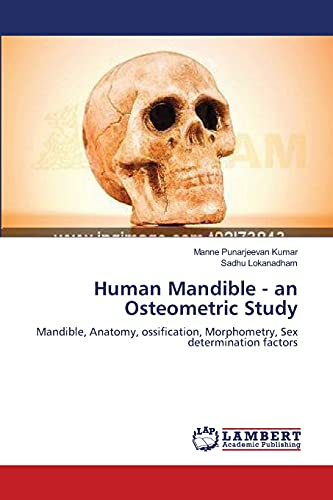 Human Mandible - an Osteometric Study: Mandible,: Manne Punarjeevan Kumar,