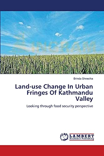 9783659368219: Land-use Change In Urban Fringes Of Kathmandu Valley: Looking through food security perspective