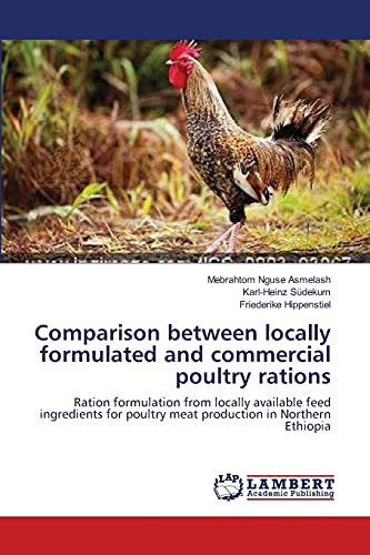 Comparison between locally formulated and commercial poultry