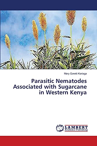 9783659369803: Parasitic Nematodes Associated with Sugarcane in Western Kenya