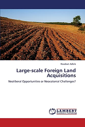 Large-Scale Foreign Land Acquisitions: Readeat Adbib