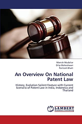 An Overview on National Patent Law: Manish Mudaliar