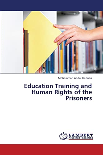 Education Training and Human Rights of the Prisoners: Mohammad Abdul Hannan