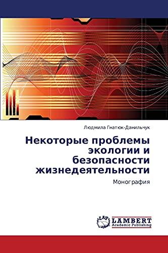 Nekotorye Problemy Ekologii I Bezopasnosti Zhiznedeyatelnosti: Lyudmila Gnatyuk-Danil'chuk