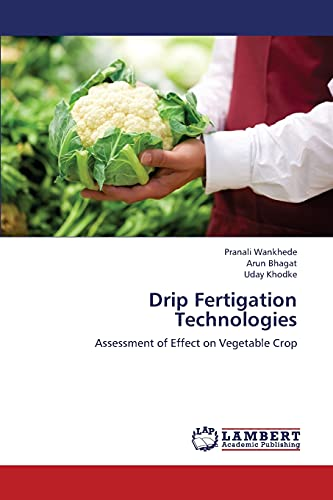 Drip Fertigation Technologies: Arun Bhagat