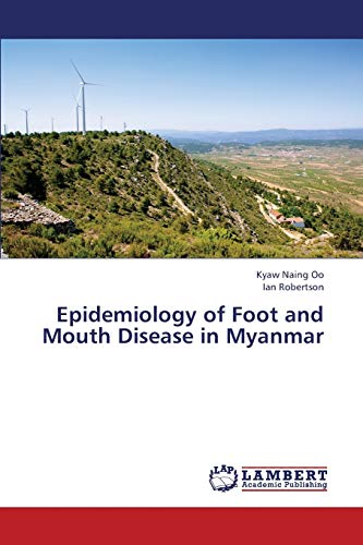 Epidemiology of Foot and Mouth Disease in Myanmar: Ian Robertson
