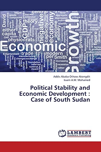 9783659371813: Political Stability and Economic Development : Case of South Sudan