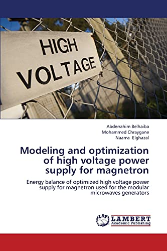 9783659372094: Modeling and Optimization of High Voltage Power Supply for Magnetron