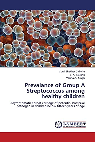 Prevalance of Group a Streptococcus Among Healthy Children: Varsha A. Singh