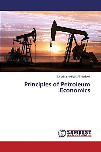 9783659374937: Principles of Petroleum Economics