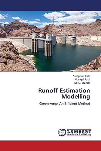 Runoff Estimation Modelling: Kale Swapnali; Patil