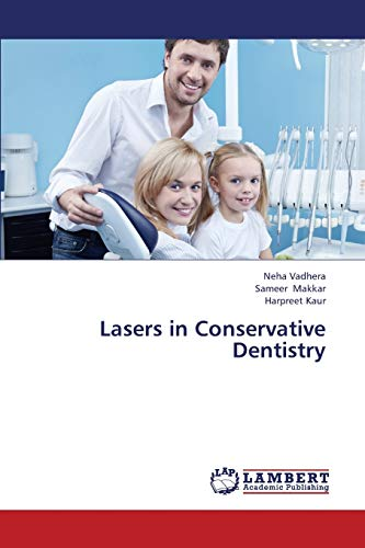 9783659377662: Lasers in Conservative Dentistry