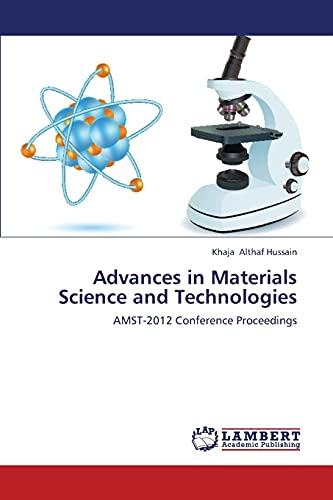 9783659380983: Advances in Materials Science and Technologies: AMST-2012 Conference Proceedings
