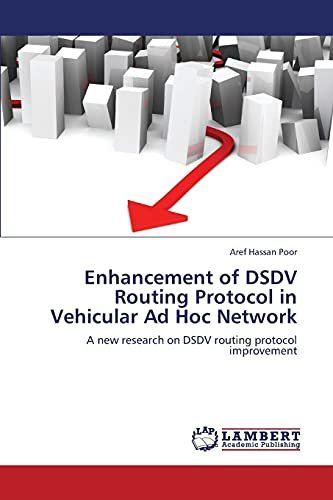 9783659381331: Enhancement of DSDV Routing Protocol in Vehicular Ad Hoc Network: A new research on DSDV routing protocol improvement