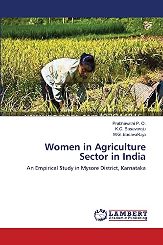 Women in Agriculture Sector in India: P. O. Prabhavathi,