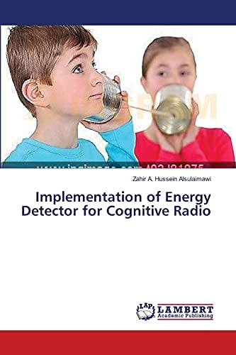 9783659385322: Implementation of Energy Detector for Cognitive Radio