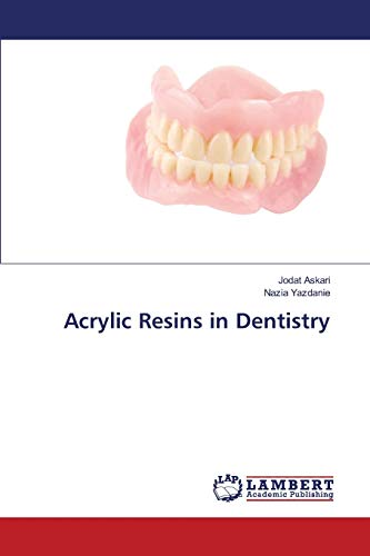 Acrylic Resins in Dentistry: Jodat Askari
