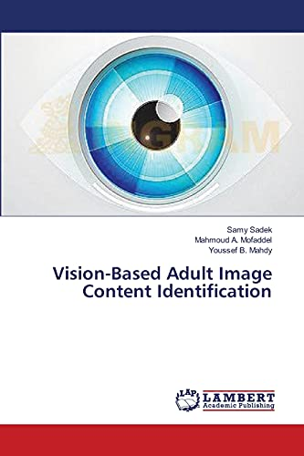 Vision-Based Adult Image Content Identification: Samy Sadek
