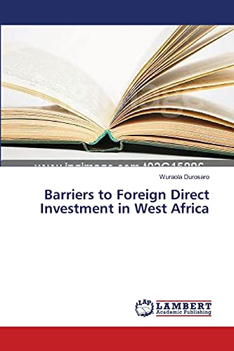 9783659387746: Barriers to Foreign Direct Investment in West Africa