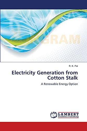 9783659388224: Electricity Generation from Cotton Stalk: A Renewable Energy Option