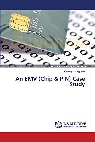 An Emv (Chip Pin) Case Study: Khuong An Nguyen