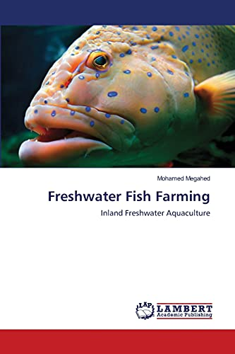 Freshwater Fish Farming: Mohamed Megahed
