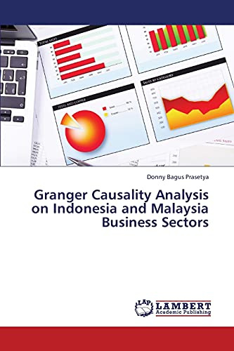 Granger Causality Analysis on Indonesia and Malaysia Business Sectors: Donny Bagus Prasetya