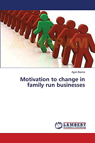 9783659389146: Motivation to change in family run businesses