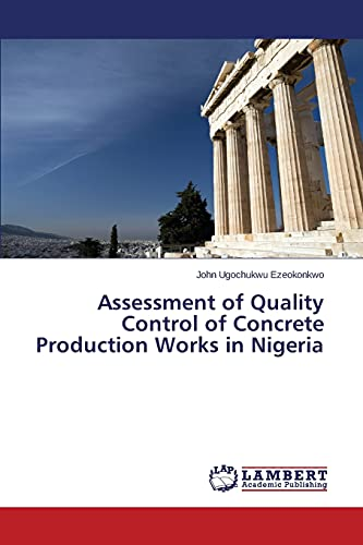 9783659389306: Assessment of Quality Control of Concrete Production Works in Nigeria