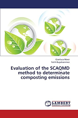 Evaluation of the SCAQMD method to determinate composting emissions: Gianluca Marzi