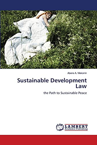 Sustainable Development Law: Abere A. Mekonin