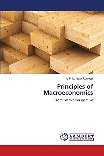 9783659390685: Principles of Macroeconomics: From Islamic Perspective