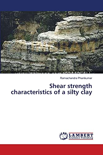 9783659392788: Shear strength characteristics of a silty clay