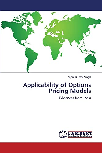 Applicability of Options Pricing Models: Vipul Kumar Singh