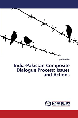 9783659395499: India-Pakistan Composite Dialogue Process: Issues and Actions