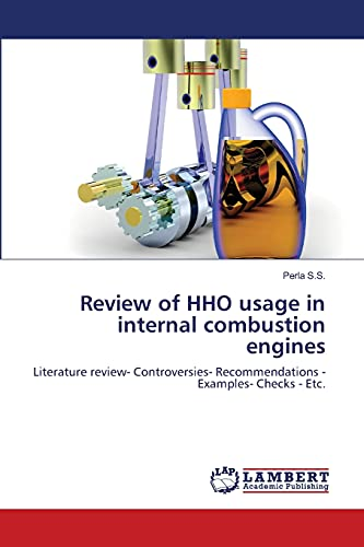Review of Hho Usage in Internal Combustion Engines: Perla S. S.
