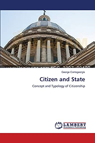 9783659397271: Citizen and State: Concept and Typology of Citizenship