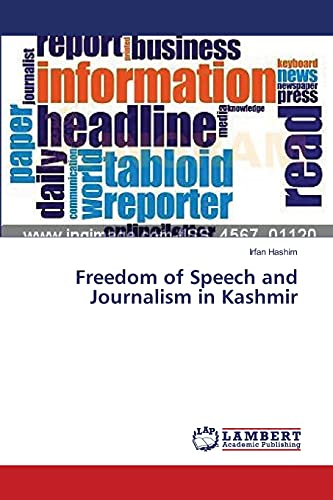 9783659398452: Freedom of Speech and Journalism in Kashmir