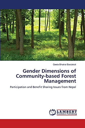 9783659399039: Gender Dimensions of Community-based Forest Management: Participation and Benefit Sharing Issues from Nepal