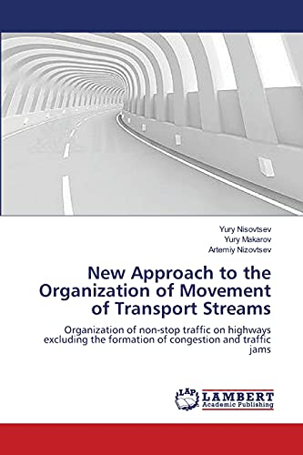 New Approach to the Organization of Movement of Transport Streams: Artemiy Nizovtsev