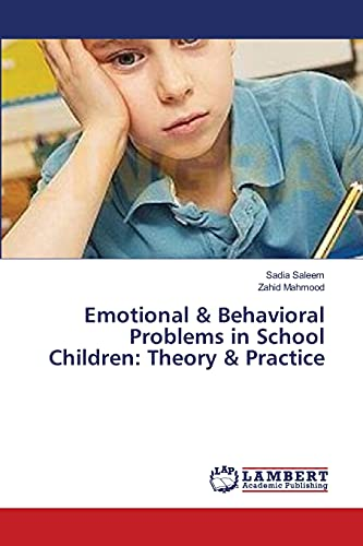 Emotional and Behavioral Problems in School Children: Saleem, Sadia