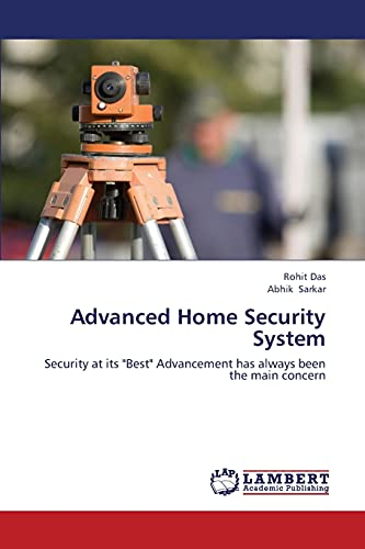 9783659401350: Advanced Home Security System: Security at its