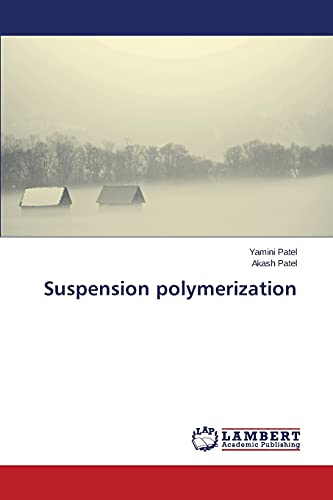 9783659401961: Suspension polymerization