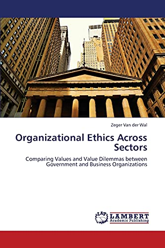Organizational Ethics Across Sectors: Zeger Van der Wal