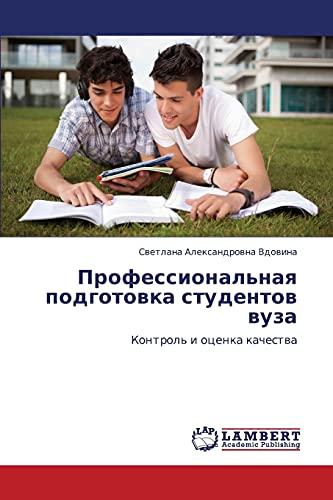 Professional'naya podgotovka studentov vuza: Kontrol' i otsenka kachestva (Russian Edition)...