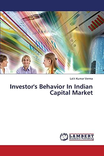 Investorandapos;s Behavior In Indian Capital Market: Verma, Lalit Kumar