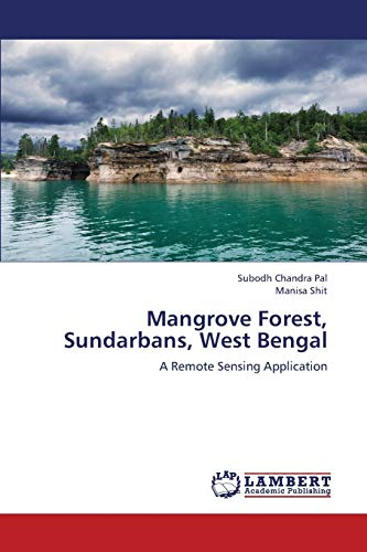 9783659403781: Mangrove Forest, Sundarbans, West Bengal