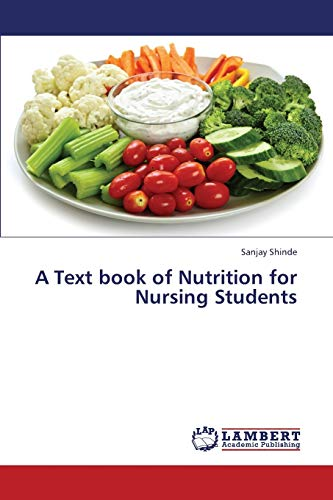 A Text book of Nutrition for Nursing Students: Sanjay Shinde